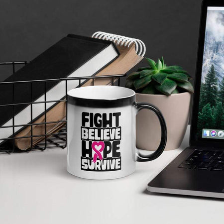 """Fight Believe Hope Survive"" Glossy Magic Mug The Awareness Expo Breast Cancer"