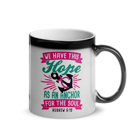 """Hope As An Anchor"" Glossy Magic Mug The Awareness Expo Breast Cancer"