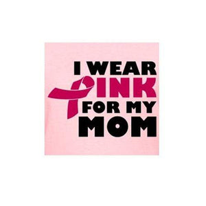 I Wear Pink For My Mom - Iron On Patch The Awareness Expo Breast Cancer