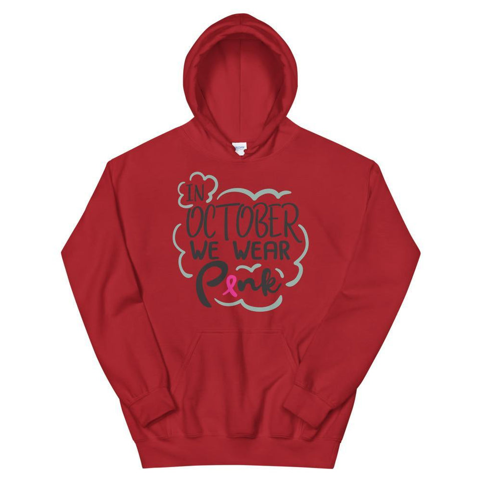 In October We Wear Pink Breast Cancer Awareness Hoodie The Awareness Expo Breast Cancer
