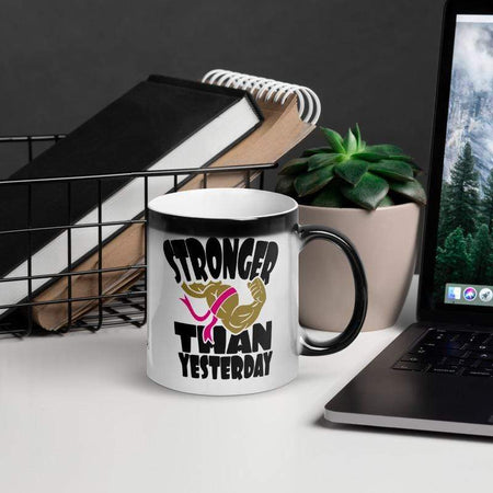 """Stronger Than Yesterday"" Glossy Magic Mug The Awareness Expo Breast Cancer"
