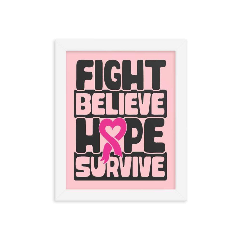 """Fight Believe Hope Survive"" Breast Cancer Framed poster The Awareness Expo Breast Cancer"
