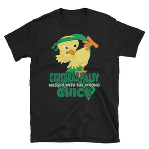 Cerebral Palsy Messed With The Wrong Chick T-Shirt The Awareness Expo Cerebral Palsy