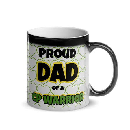 """Proud Dad of a CP Warrior"" Glossy Magic Mug The Awareness Expo Cerebral Palsy"