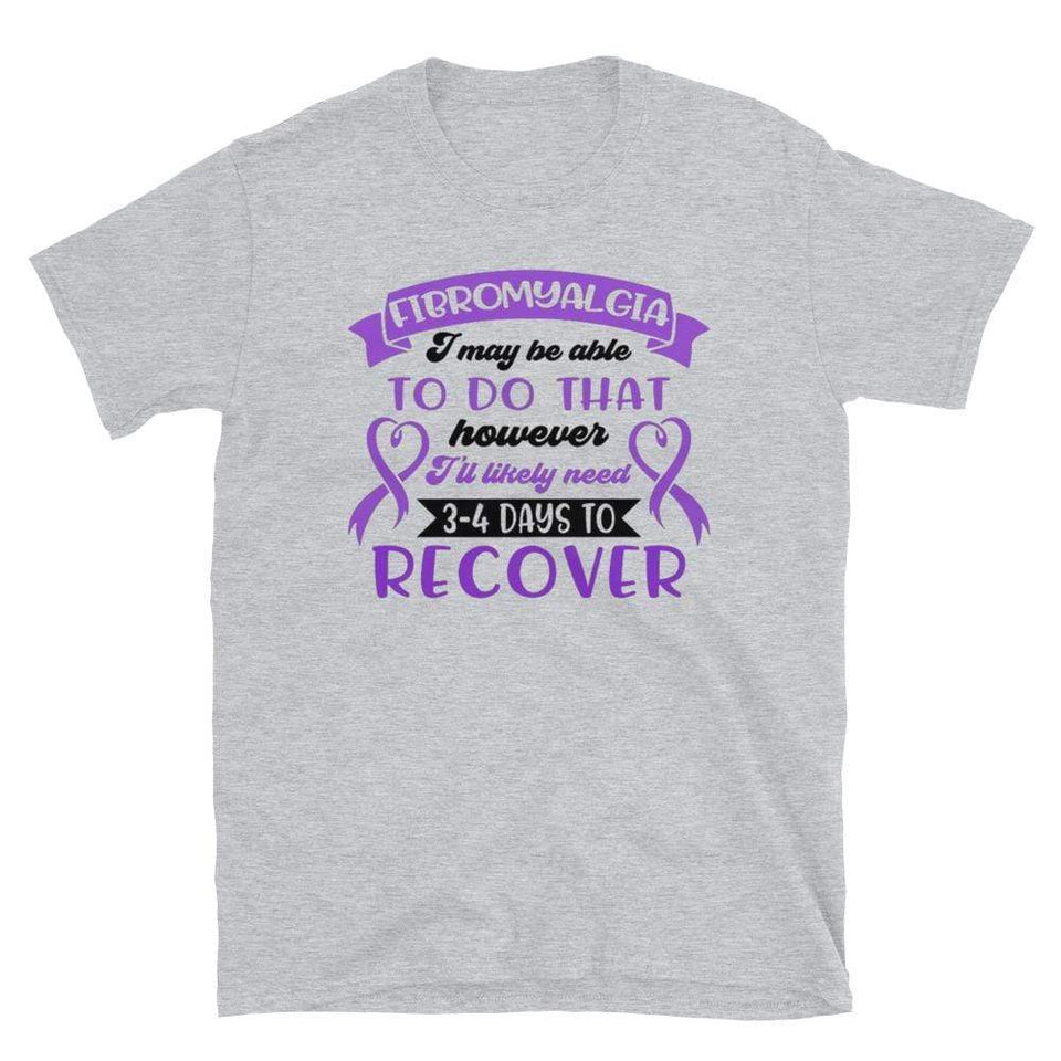 I May Be Able To Do That However... Fibromyalgia Awareness T-Shirt The Awareness Expo Fibromyalgia