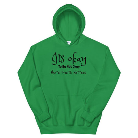 It's Okay... Mental Health Matters Hoodie The Awareness Expo