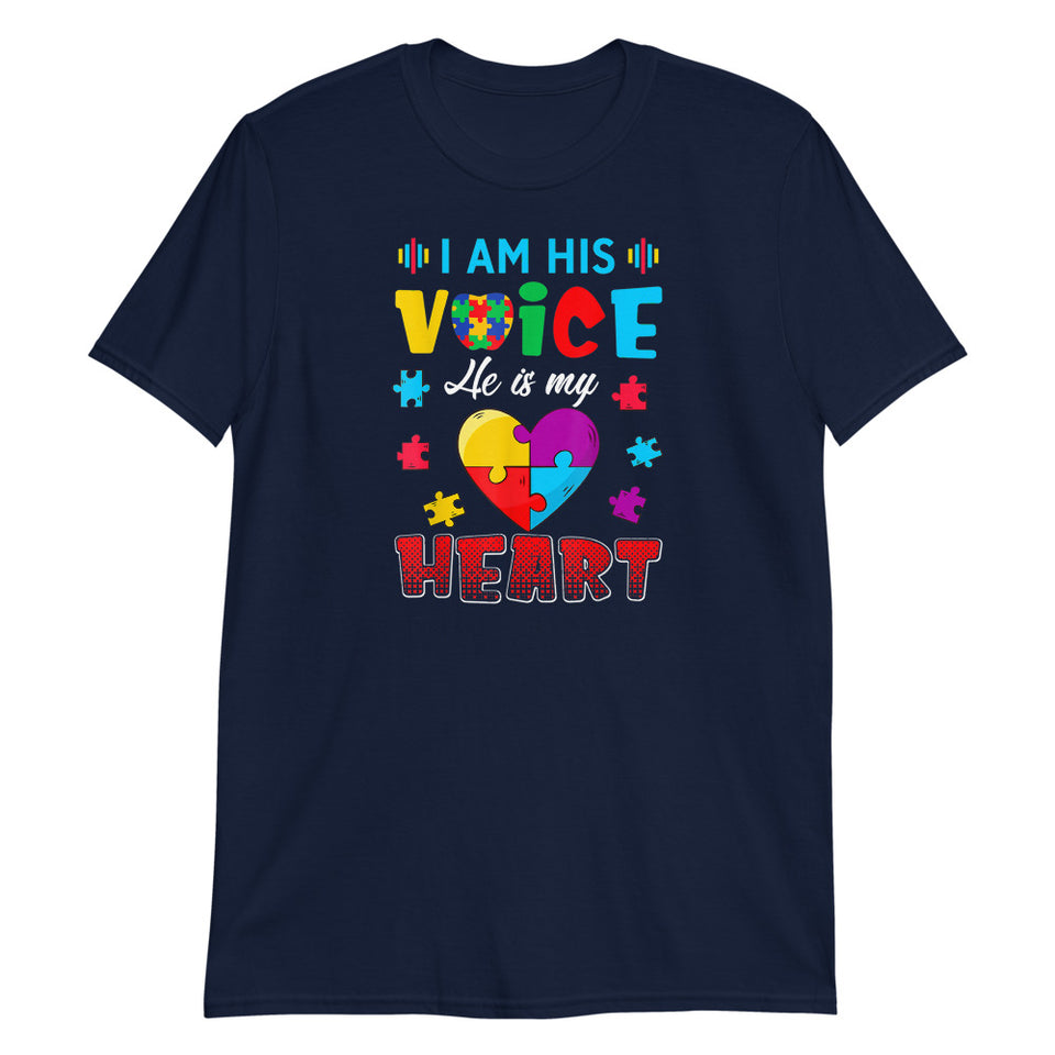 I Am His Voice... Autism Awareness T-Shirt
