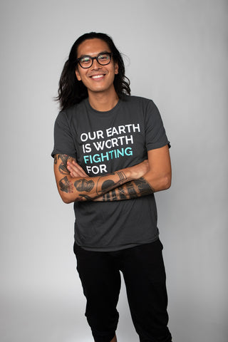 Our Earth is Worth Fighting For Unisex Tee