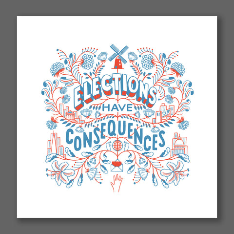 Elections Have Consequences Print