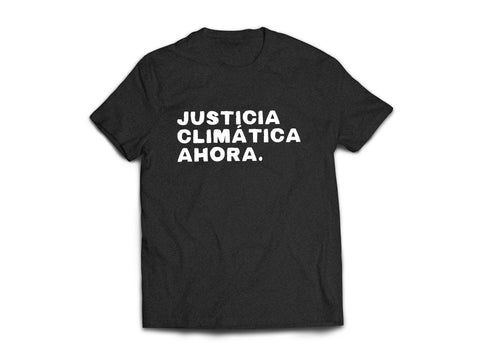 Climate Justice NOW Spanish Tee