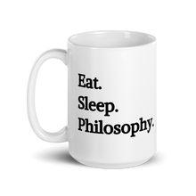 Eat Sleep Philosophy Mug