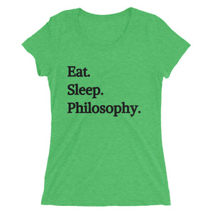 Eat Sleep Philosophy Women's Tee