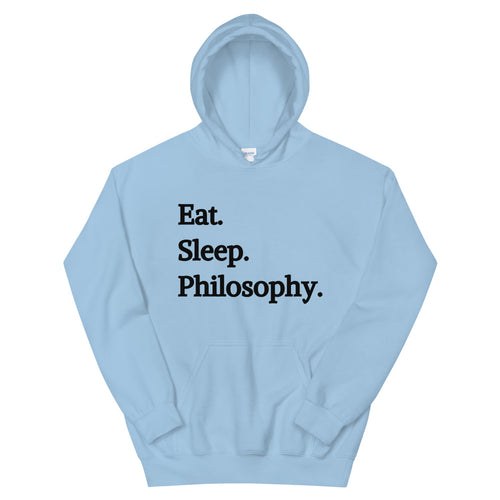 Eat Sleep Philosophy Unisex Hoodie