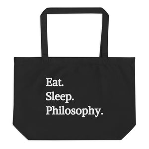 Eat Sleep Philosophy Large Eco Tote Bag