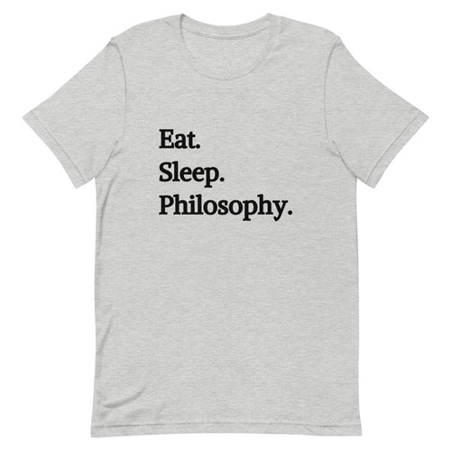Eat Sleep Philosophy Unisex Tee