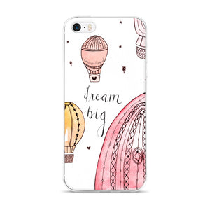 Dream Big iPhone Case