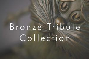 Bronze Tribute Collection