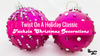 Twist On A Holiday Classic - Fuchsia Christmas Decorations
