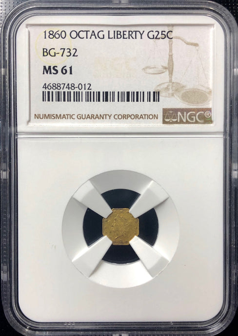 1860 25c Octagonal Liberty BG-732 NGC MS61 California Fractional Gold HR 6