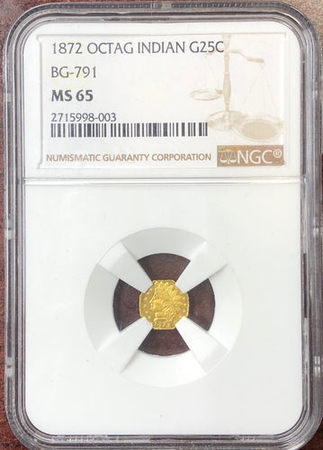 1872 California Fractional Gold coin BG-791 25c NGC MS 65