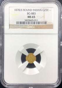 1878/6 25c Round Indian NGC MS65 BG-883 California Fractional Gold | California Fractionals
