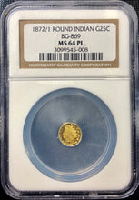 1872/1 25c Round Indian NGC MS64PL California Fractional Gold | California Fractionals