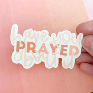 Pray About It Sticker | Free Shipping