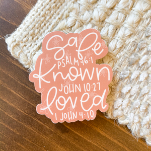 Safe Known Loved Sticker | Free Shipping