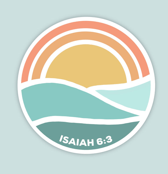 His Glory Isaiah 6:3 Vinyl Sticker (FREE SHIPPING)
