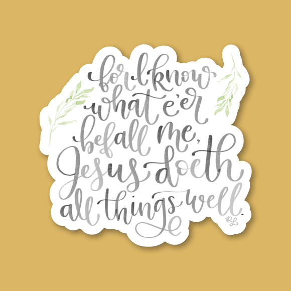 """All things well"" Sticker by Red Lettering (Free shipping!)"