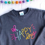 Oh Happy Day Pullover