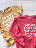 My Good & His Glory Tee (Choose your color!)