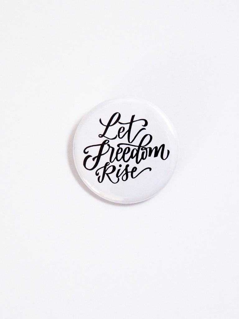 Let Freedom Rise White Button