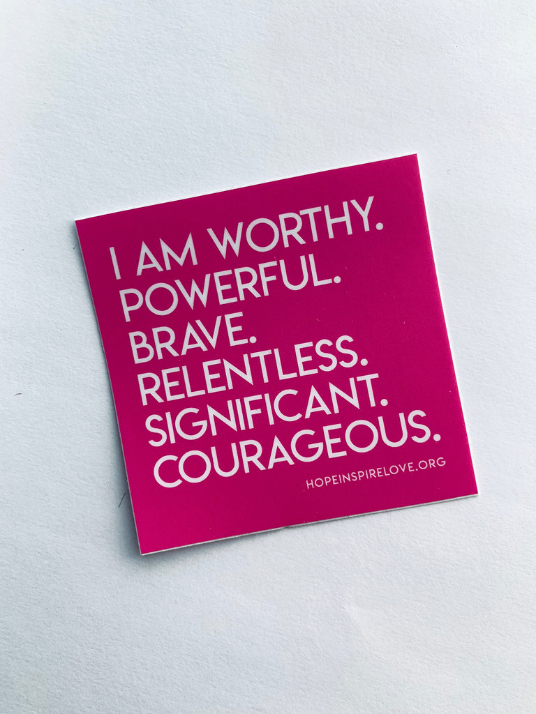 I Am Worthy  Sticker - Pink