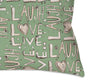 Throw Pillow Dark Grey 'Laugh. Love. Live'