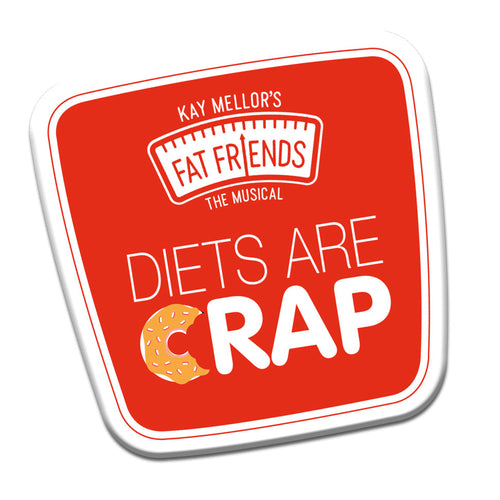 Diets Are Crap Fridge Magnet