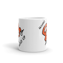 MAYNE HOLD UP - Mug 11oz