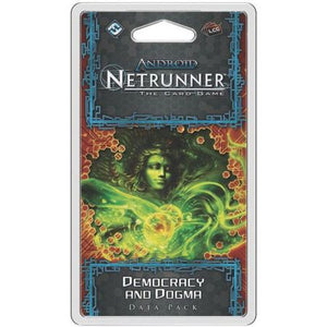 Android Netrunner – Democracy and Dogma