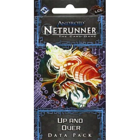 Android Netrunner – Up and Over