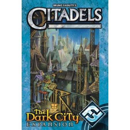 Citadels  The Dark City