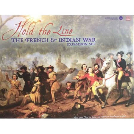 Hold the Line The French & Indian War