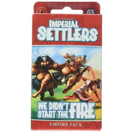 Imperial Settlers We Didn't Start The Fire