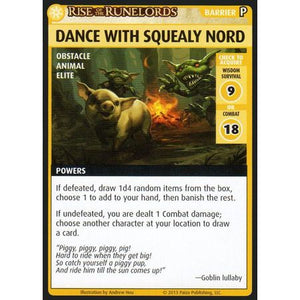Pathfinder Adventure Card Game Rise of the Runelords – Dance With Squealy Nord Promo Card