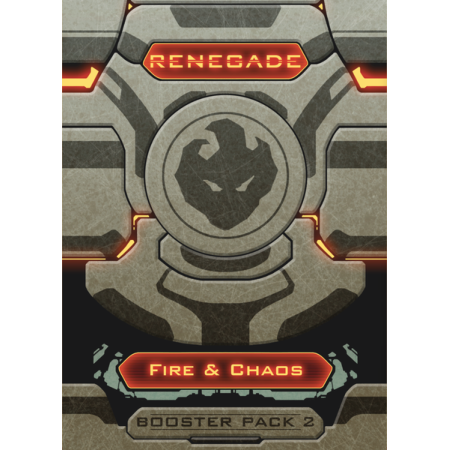 Renegade Booster Pack 2 – Fire & Chaos