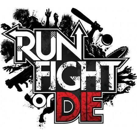 Run, Fight, or Die! Solo