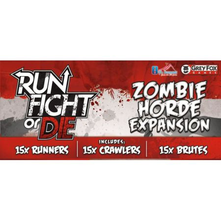 Run, Fight, or Die! Zombie Horde Expansion
