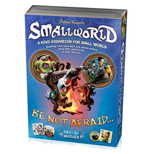 Small World Be Not Afraid...
