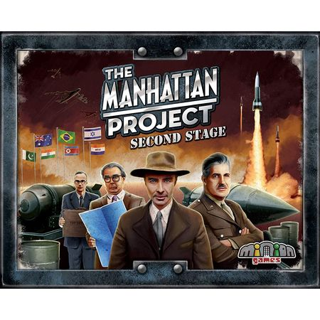 The Manhattan Project Second Stage