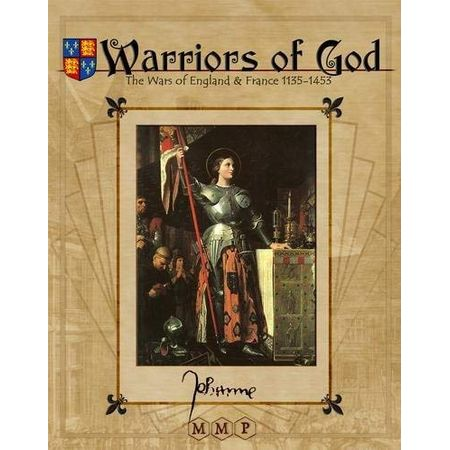 Warriors of God The Wars of England & France, 1135-1453