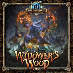 Widower's Wood An Iron Kingdoms Adventure Board Game